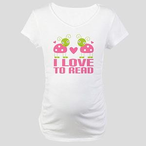 Ladybug I Love To Read Maternity T-Shirt