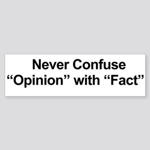 Opinion Vs Fact Sticker (Bumper)