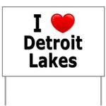 I Love Detroit Lakes Yard Sign
