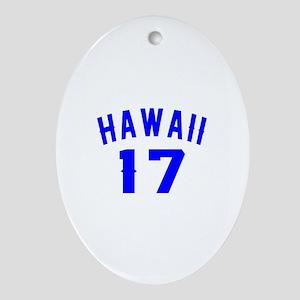 Hawaii 17 Birthday Designs Oval Ornament