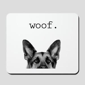 Woof Mousepad