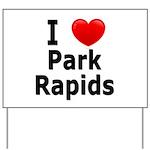 I Love Park Rapids Yard Sign