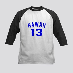 Hawaii 13 Birthday Designs Kids Baseball Jersey