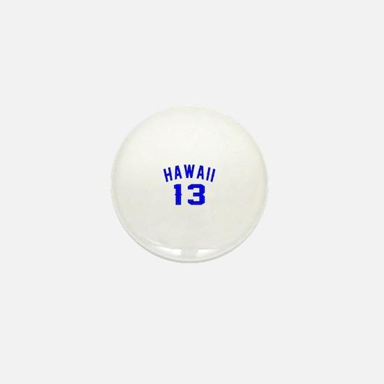 Hawaii 13 Birthday Designs Mini Button
