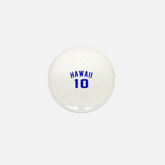 Hawaii 10 Birthday Designs Mini Button