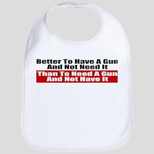 Better to Have a Gun Bib
