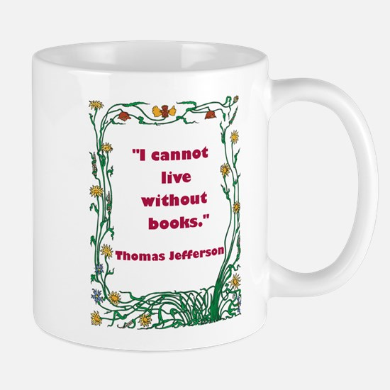 Thomas Jefferson on Books Mug