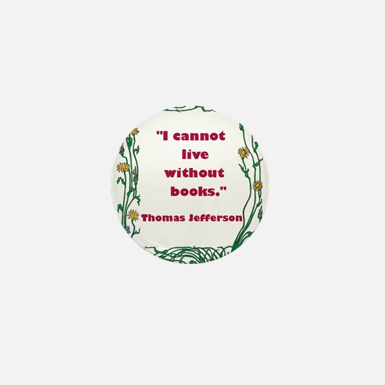 Thomas Jefferson on Books Mini Button