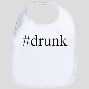 #drunk Bib