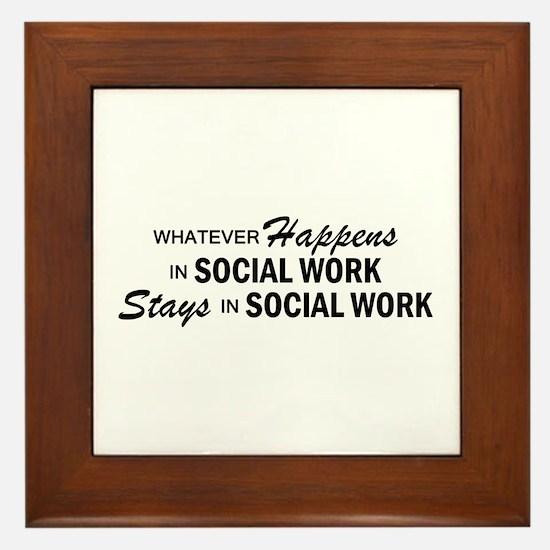 Whatever Happens - Social Work Framed Tile