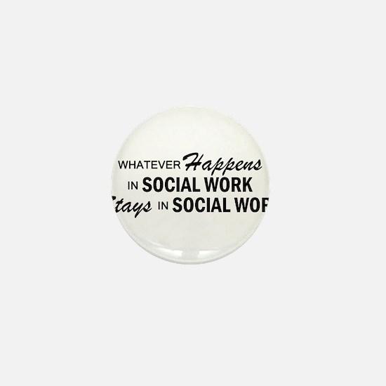 Whatever Happens - Social Work Mini Button