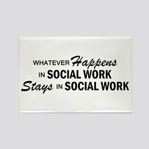Whatever Happens - Social Work Rectangle Magnet