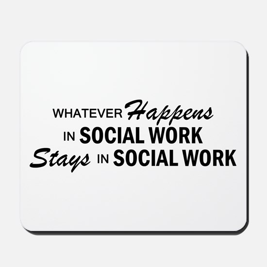 Whatever Happens - Social Work Mousepad