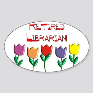 Retired Librarian Sticker (Oval)