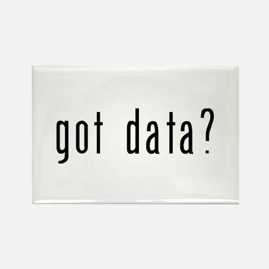 got data? Rectangle Magnet