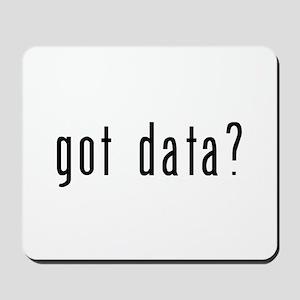got data? Mousepad