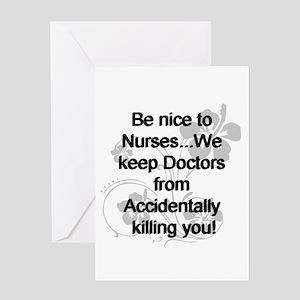 2-be nice to nurses copy Greeting Cards