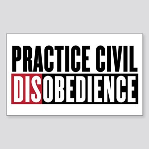 Practice Civil Disobedience Sticker (Rectangle)