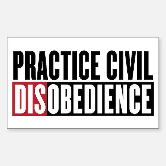 Practice Civil Disobedience Sticker (Rectangle)