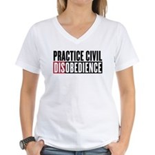 Practice Civil Disobedience Women's V-Neck T-Shirt