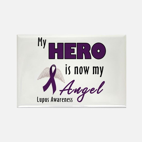 My hero is now my Angel - Lupus Rectangle Magnet