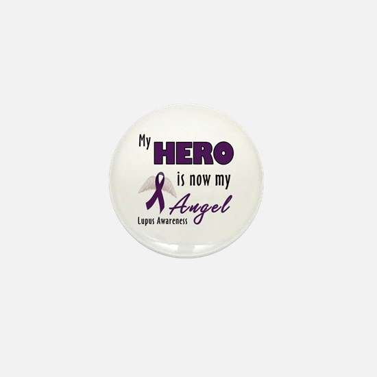 My hero is now my Angel - Lupus Mini Button