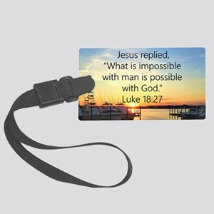 LUKE 18:27 Large Luggage Tag