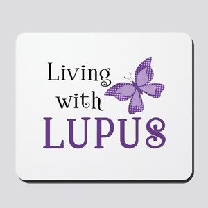 Living With Lupus Mousepad