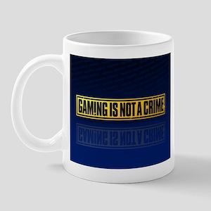 Gaming Is Not A Crime Mug