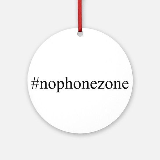 #nophonezone Ornament (Round)