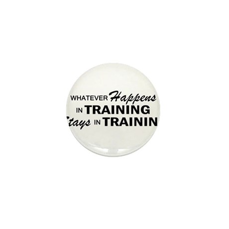 Whatever Happens - Training Mini Button