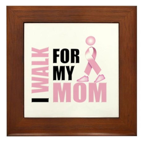 I Walk for my Mom Framed Tile