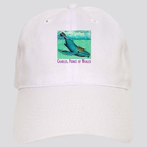 """""""CHARLES,PRINCE OF WHALES"""" Cap"""