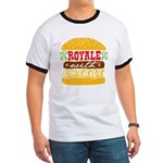 Royale With Cheese Ringer T