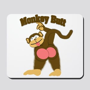 Monkey Butt 2 Mousepad