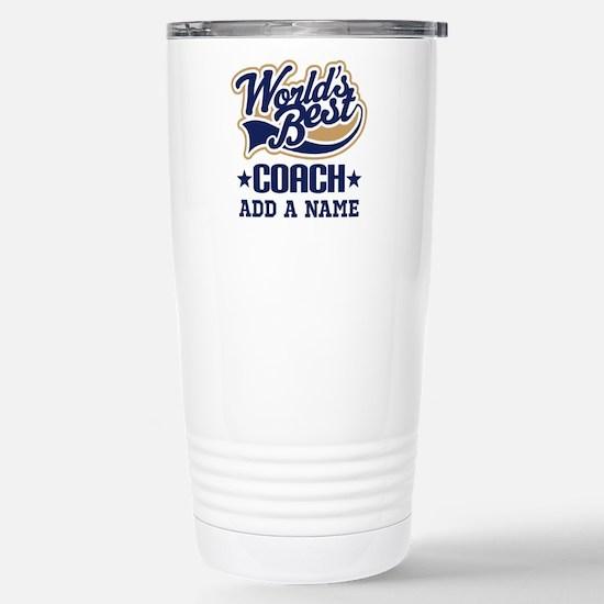 Cute Worlds best coach Travel Mug