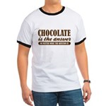 Chocolate Is The Answer Ringer T