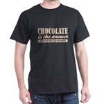 Chocolate Is The Answer Dark T-Shirt