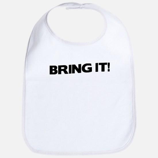 Bring it! Bib