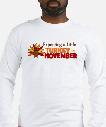 Little Turkey in November Long Sleeve T-Shirt
