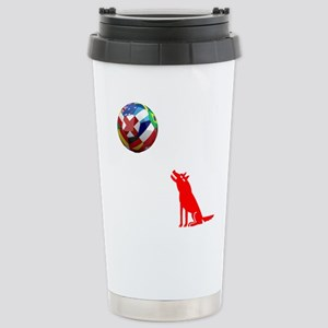 Howling At The Ball! Stainless Steel Travel Mug