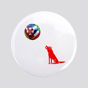 "Howling At The Ball! 3.5"" Button"