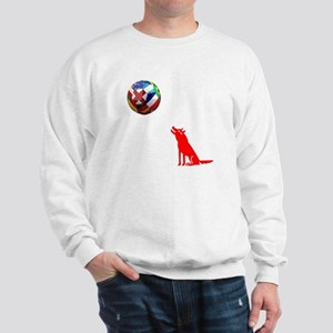 Howling At The Ball! Sweatshirt