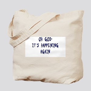 Oh God Tote Bag