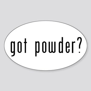 got powder? Sticker (Oval)