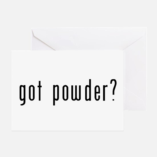 got powder? Greeting Card