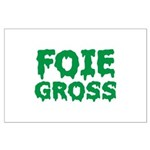 Foie Gross Large Poster