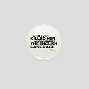 Murdered the English Language Mini Button