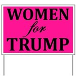 Women For Trump Yard Sign
