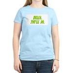 Hello - You'll Do Women's Light T-Shirt
